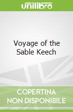 Voyage of the Sable Keech libro in lingua di Neal Asher