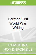 German First World War Writing libro in lingua di Martin Nicholas