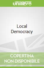Local Democracy libro in lingua di Pratchett Lawrence, Stoker Gerry (EDT), Wilson David (EDT)