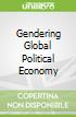 Gendering Global Political Economy