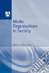 Media Organisations in Society