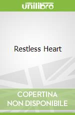 Restless Heart libro in lingua di Ronald Rolheiser