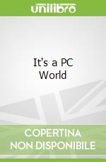It's a PC World libro in lingua di Edward Stourton