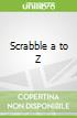 Scrabble a to Z