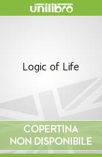 Logic of Life libro in lingua di Tim Harford