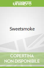 Sweetsmoke libro in lingua di David Fuller