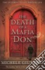 Death of a Mafia Don libro in lingua di Michele Giuttari