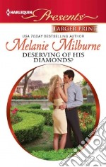 Deserving of His Diamonds? libro in lingua di Milburne Melanie