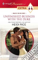 Unfinished Business With the Duke libro in lingua di Rice Heidi