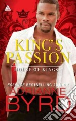 King's Passion libro in lingua di Byrd Adrianne