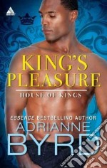 King's Pleasure libro in lingua di Byrd Adrianne