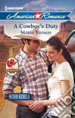 A Cowboy's Duty libro in lingua di Thomas Marin