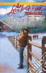 The Baby Promise libro in lingua di Aarsen Carolyne