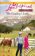 The Cowboy's Lady libro in lingua di Aarsen Carolyne