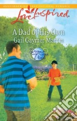 A Dad of His Own libro in lingua di Martin Gail Gaymer