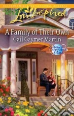 A Family of Their Own libro in lingua di Martin Gail Gaymer