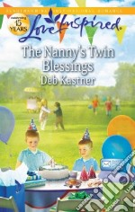 The Nanny's Twin Blessings libro in lingua di Kastner Deb