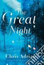 The Great Night libro in lingua di Adrian Chris