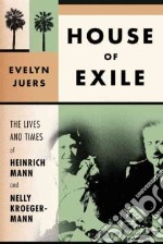 House of Exile libro in lingua di Juers Evelyn