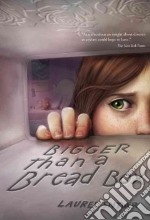 Bigger Than a Bread Box libro in lingua di Snyder Laurel