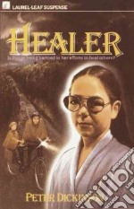 Healer libro in lingua di Dickinson Peter
