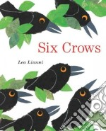 Six Crows libro in lingua di Lionni Leo