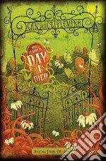 On the Day I Died libro in lingua di Fleming Candace