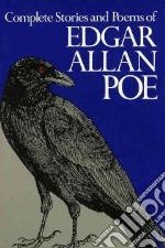 Complete Stories and Poems of Edgar Allan Poe libro in lingua di Poe Edgar Allan