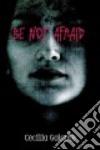 Be Not Afraid