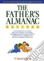 The Father's Almanac libro in lingua di Sullivan S. Adams