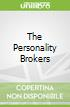 The Personality Brokers