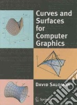 Curves and Surfaces for Computer Graphics libro in lingua di David Salomon