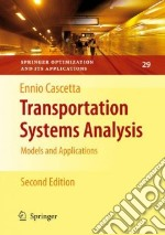 Transportation Systems Analysis libro in lingua di Cascetta Ennio