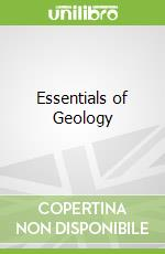 Essentials of Geology libro in lingua di Stephen Marshak