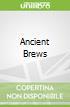 Ancient Brews