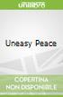 Uneasy Peace