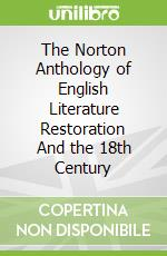 The Norton Anthology of English Literature Restoration And the 18th Century libro in lingua di Greenblatt Stephen (EDT), Lipking Lawrence (EDT), Noggle James (EDT)