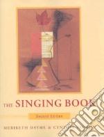The Singing Book libro in lingua di Bunch Meribeth, Vaughn Cynthia