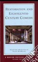 Restoration and Eighteenth-century Comedy libro in lingua di McMillin Scott (EDT)
