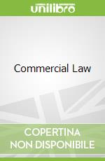 Commercial Law libro in lingua di Robert Bradgate