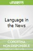 Language in the News libro str