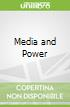 Media and Power: Communication and Society