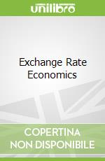 Exchange Rate Economics libro in lingua di Ronald MacDonald