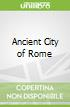 Ancient City of Rome