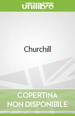 Churchill libro in lingua di Pearce Robert