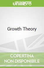 Growth Theory libro in lingua di Northover Patricia