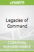 Legacies of Command
