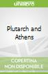 Plutarch and Athens