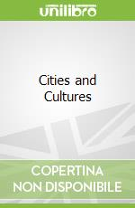 Cities and Cultures libro in lingua di Malcolm Miles