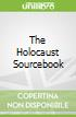 The Holocaust Sourcebook